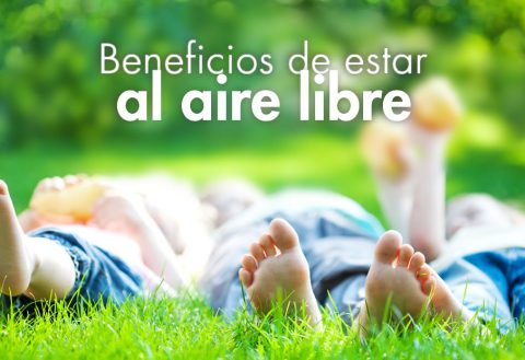 Beneficios de estar al aire libre