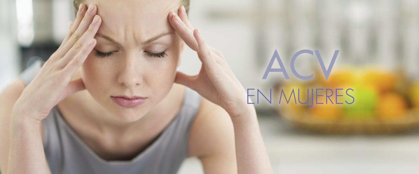 ACV en mujeres (Accidente Cerebrovascular)